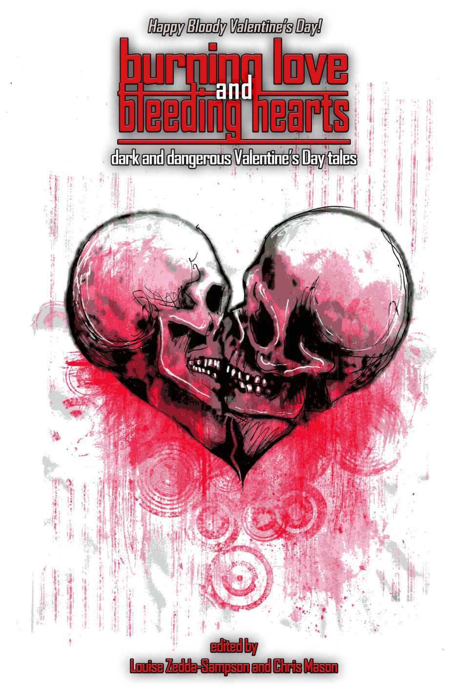 Burning Love and Bleeding Hearts Anthology